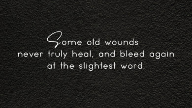 Photo of … never truly heal.