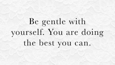 Photo of Be gentle with yourself…