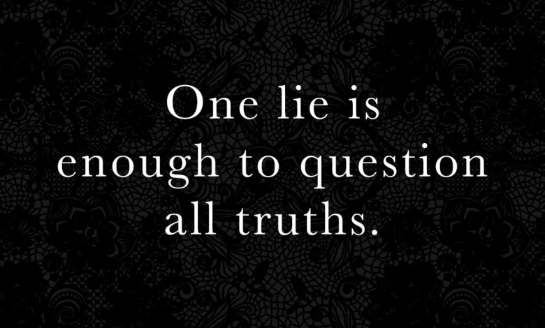 Photo of One lie is enough…