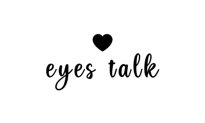 Photo of Eyes talk…