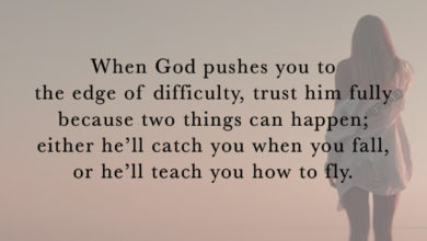 Photo of When God pushes you to the edge of difficulty…