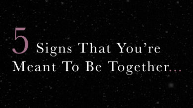 Photo of 5  Signs That You're Meant To Be Together…