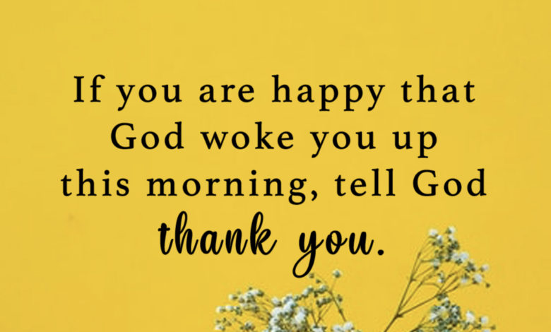 Photo of Tell God thank you…