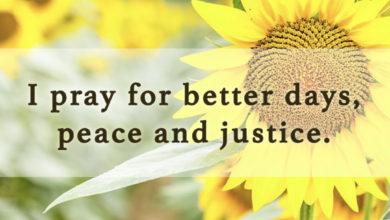 Photo of I pray for better days…
