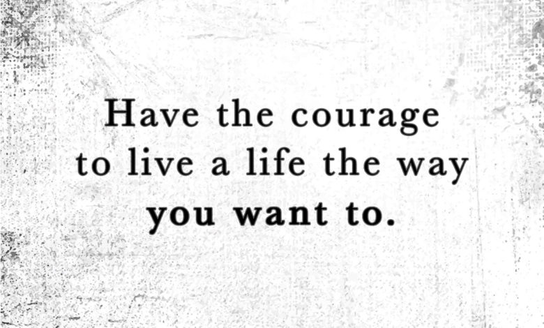 Photo of Have The Courage