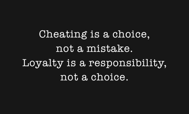 Photo of Cheating is a choice