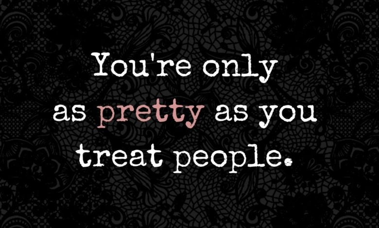 Photo of You're only as pretty as…