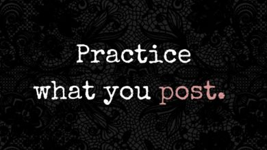 Photo of Practice what you post.