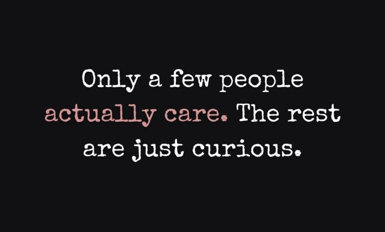 Photo of Only a few peopleactually care…