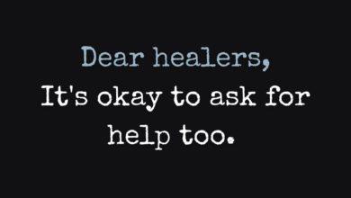 Photo of Dear healers…
