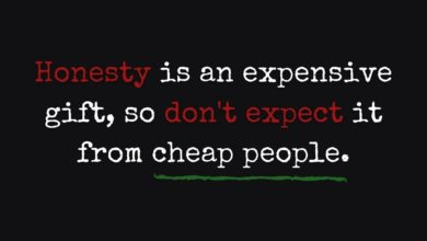 Photo of Honesty is an expensive gift…